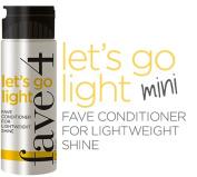 FAVE4 FAVE 4 Lets Go Light Conditioner MINI