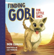 Finding Gobi for Little Ones [Board book]