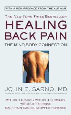 Healing Back Pain (Oversize Reissue): The Mind- Body Connection