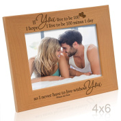 Kate Posh - If you live to be 100, I hope I live to be 100 minus 1 day so I never have to live without you - Winnie the Pooh Picture Frame