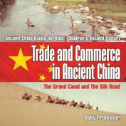 Trade and Commerce in Ancient China