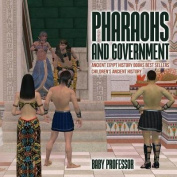 Pharaohs and Government