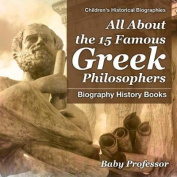 All about the 15 Famous Greek Philosophers - Biography History Books - Children's Historical Biographies