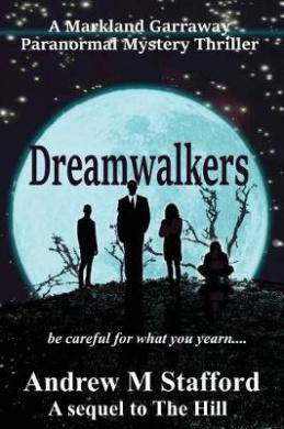 Dreamwalkers: A Markland Garraway Paranormal Mystery Thriller