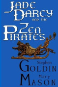 Jade Darcy and the Zen Pirates [Large Print]