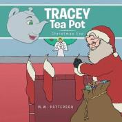 Tracey Tea Pot: Christmas Eve