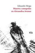 Muerte y Amapolas En Alexandra Avenue [Spanish]