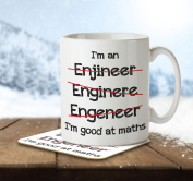 I'm an Engineer... I'm Good at Math Funny Misspelt - Mug and Coaster By Inky Penguin