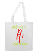 Make Today An A Plus Kind Of Day – Teacher Appreciation Gift Tote Bag Shopper