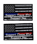 Support Who those Support you Thin blue Red Line USA Flag Police Hook Patch