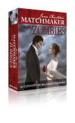 Jane Austen's Matchmaker With Zombies -