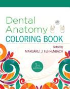 Dental Anatomy Coloring Book