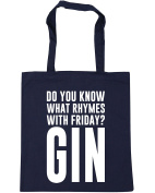HippoWarehouse Do You Know What Rhymes with Friday. Gin Tote Shopping Gym Beach Bag 42cm x38cm, 10 litres