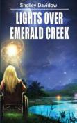 Lights Over Emerald Creek