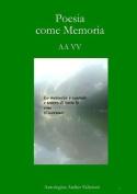 Poesia Come Memoria [ITA]