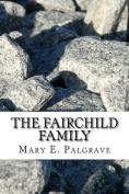 The Fairchild Family