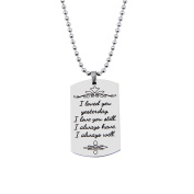 I Loved You Yesterday I Love You Still I Always Have Engraved Charm Necklace and Keychain