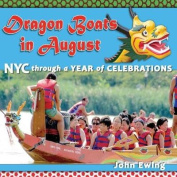 Dragon Boats in August