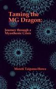 Taming the MG Dragon
