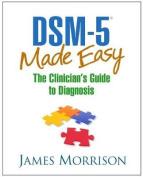 Dsm-5(r) Made Easy