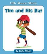 Tim and His Bat