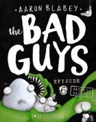 Bad Guys Episode 6