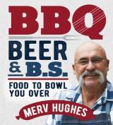 BBQ, Beer & BS