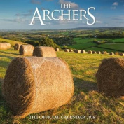 The Archers Official 2018 Calendar - Square Wall Format