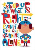 Stand Up For What Is Right Pop! Chart - Classroom Motivational Poster