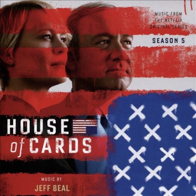 House of Cards: Season 5 [Music from the Netflix Original Series]