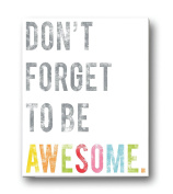 Children's Wall Art Print, Don't Forget to Be Awesome, 13cm x 18cm Print, Kid's Room Decor, Gender Neutral Nursery, Inspirational, Motivational, Teenager's Room, Classroom, Typography