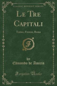 Le Tre Capitali [ITA]