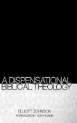 A Dispensational Biblical Theology