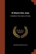 El Nuevo Don Juan [Spanish]