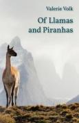 Of Llamas and Piranhas