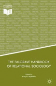 The Palgrave Handbook of Relational Sociology