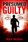 Presumed Guilty (3)