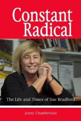 Constant Radical: The Life and Times of Sue Bradford