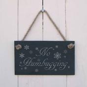 """Christmas Slate Hanging Sign - """"no Humbugging""""-a Fun Present For Christmas"""