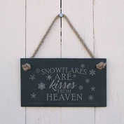 """Christmas Slate Hanging Sign - """"snowflakes Are Kisses From Heaven- A Fun"""