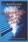The Sherlock Holmes Handbook for the Digital Age