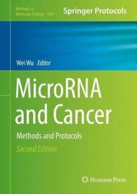 MicroRNA and Cancer: Methods and Protocols (Methods in Molecular Biology)