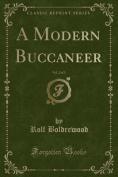 A Modern Buccaneer, Vol. 2 of 3