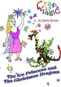 The Ice Princess and the Christmas Dragons