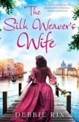 The Silk Weaver's Wife