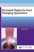 Bio-Based Plastics for Food Packaging Applications