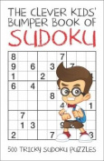 The Clever Kids' Bumper Book of Sudoku