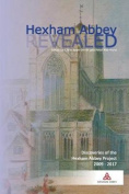 Hexham Abbey revealed