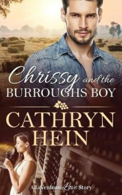Chrissy and the Burroughs Boy