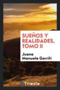 Suenos y Realidades, Tomo II [Spanish]